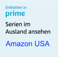 Amazon Prime USA Videos in Deutschland nutzen