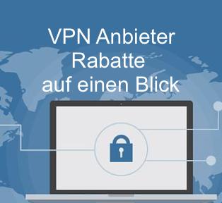 Neueste VPN Anbieter Rabatte und Gutscheine