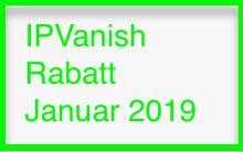IPVanish Rabatt Januar 2019