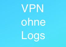 VPN ohne Log ohne Protokollierung ohne Datenspeicherung
