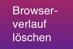 Browserverlauf löschen in Chrome, Firefox, Opera, Safari