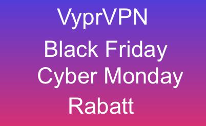 VyprVPN Black Friday Rabatt