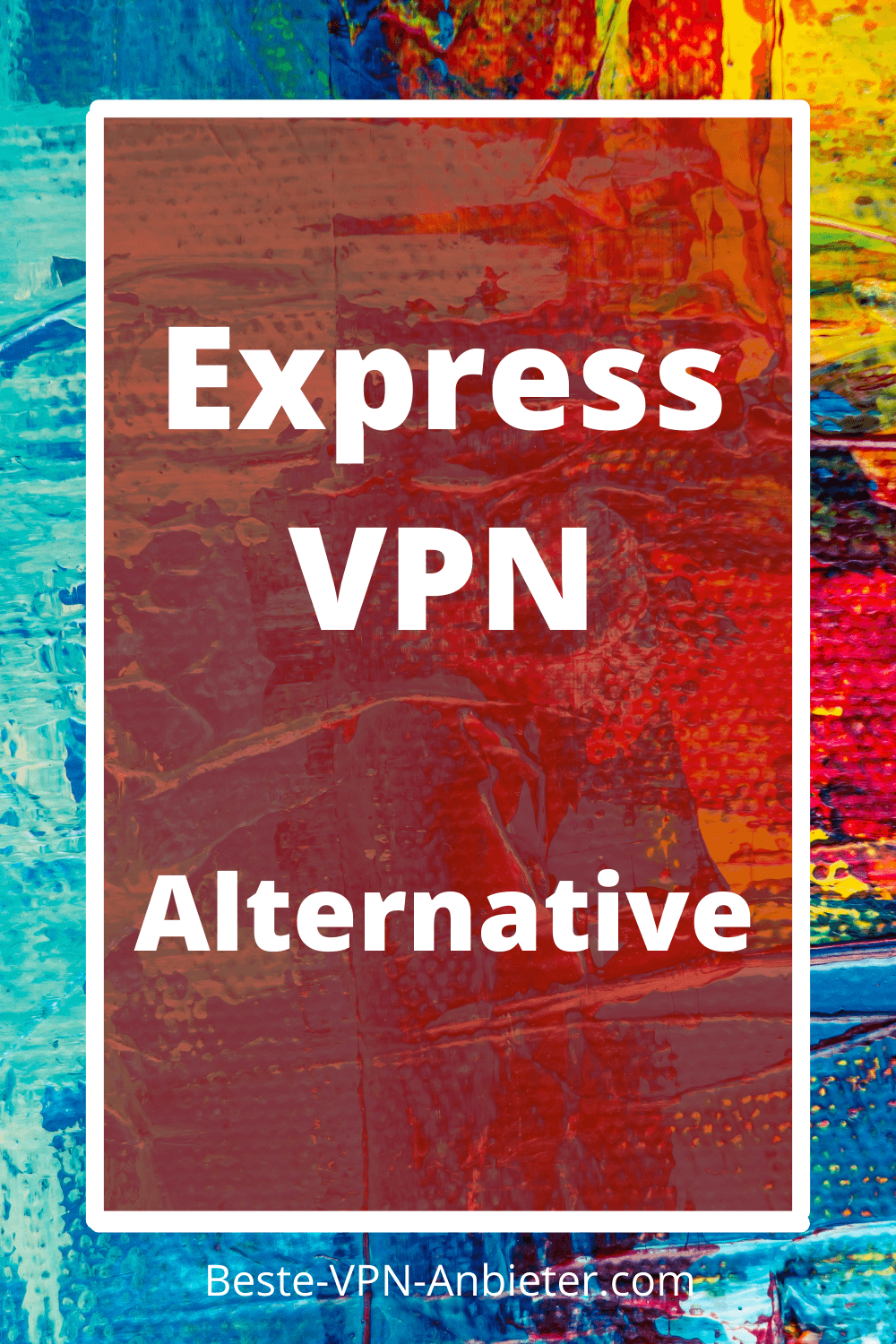 ExpressVPN Alternative